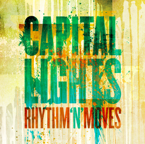 Capital-Lights-Rhythm-N-Moves-Album-Cover